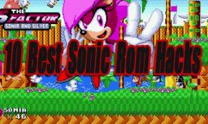 10 Best Sonic Rom Hacks
