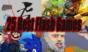 25 Best Flash Games Of All Time