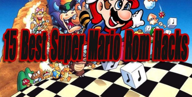 15 Best Super Mario Rom Hacks