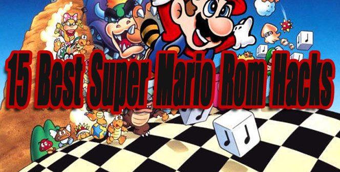 15 Best Super Mario Rom Hacks