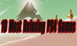 10 Most Relaxing PS4 Games