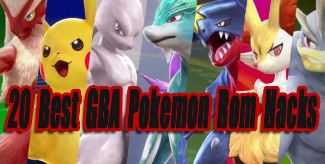 20 Best GBA Pokemon Rom Hacks