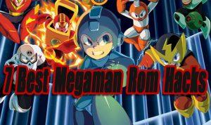 7 Best Megaman Rom Hacks So Far