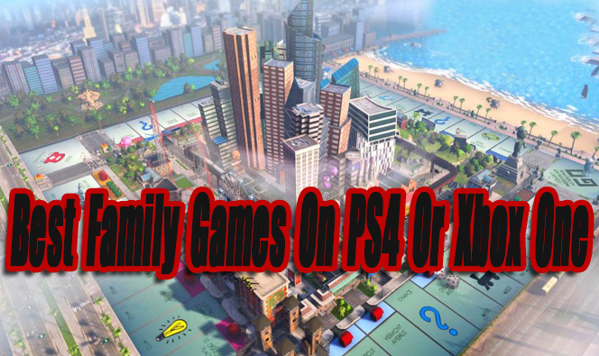 best family games on ps4 or xbox one so far level smack