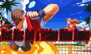 Best Disc Golf & Frisbee Video Games So Far