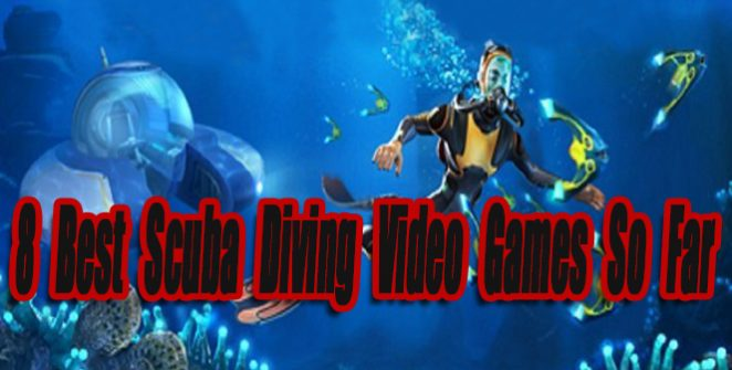 8 Best Scuba Diving Video Games So Far