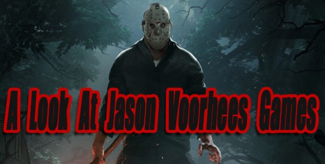 A Look At Jason Voorhees Games