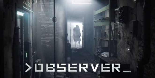 Observer Game For PC, PS4 and Xbox One