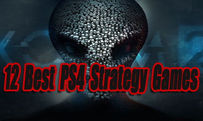 12 Best PS4 Strategy Games So Far - Level Smack