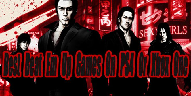 Best Beat Em Up Games On PS4 Or Xbox One So Far