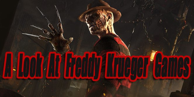A Look At Freddy Krueger Video Games