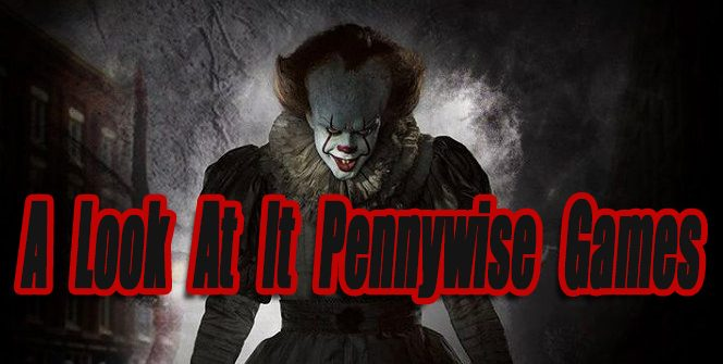 A Look At It: Pennywise Video Games