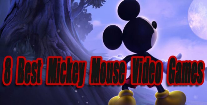 8 Best Mickey Mouse Video Games So Far
