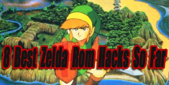 8 Best Zelda Rom Hack So Far