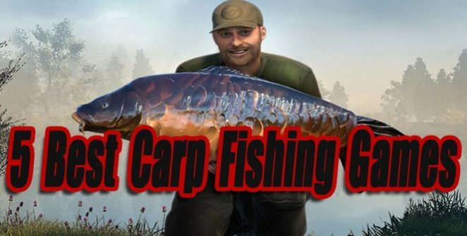 5 Best Carp Fishing Games So Far