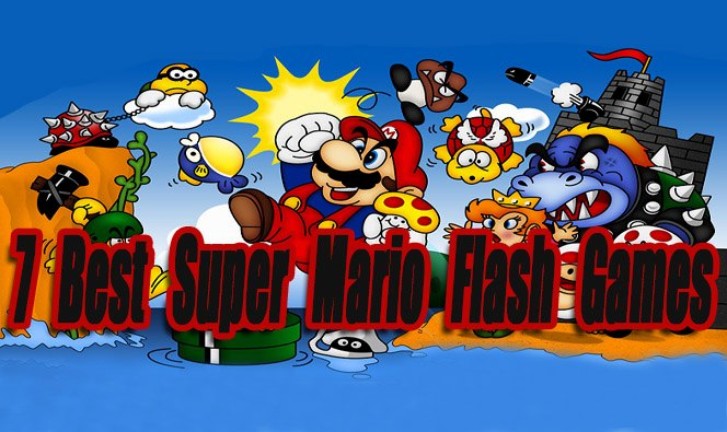 7 Best Super Mario Flash Games