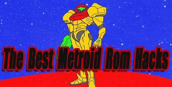 The Best Metroid Rom Hacks So Far - Level Smack